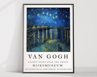 Van Gogh Exhibition Poster, Starry Night Over The Rhone, Van Gogh Print, Wall Art Decor, Floral Scenery Nature, Gift Idea, A1/A2/A3/A4