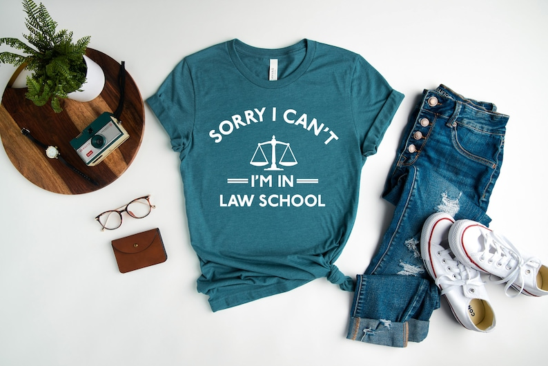Law School Shirt Funny Law Student Shirt Sorry Can/'t I/'m in Law School Paralegal Shirt Law Student Gift Funny Lawyer Shirt