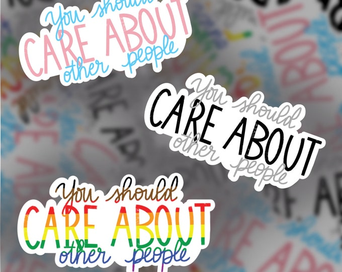Care About Others Sticker