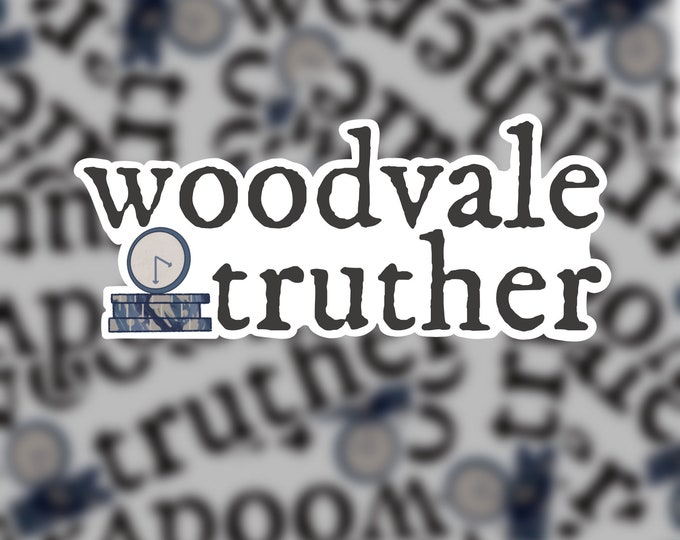 Woodvale Truther Sticker