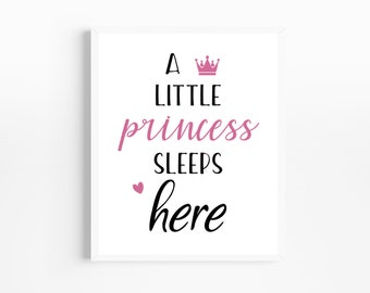 A Little Princess Sleeps Here in  A4 or A5 size Nursery Wall Print