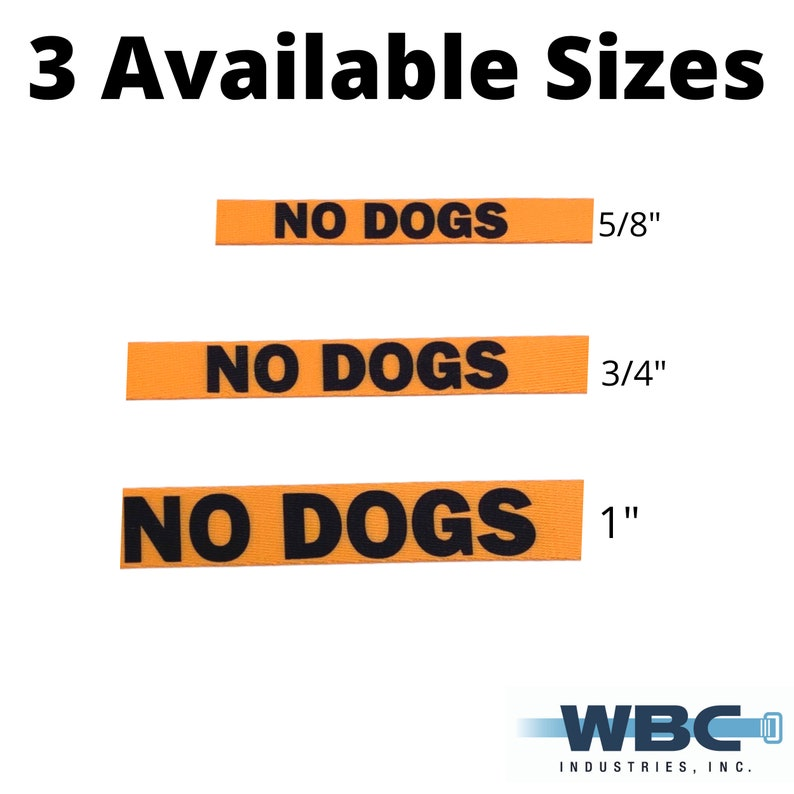 Sold by the Yard Polyester Webbing No Dogs