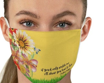 Mother Nature Face Mask//Spring//Floral//Flowers//Floral Print Face Mask//Fabric Mask//Inspiring Face Mask//2 Layer Breathable Mask