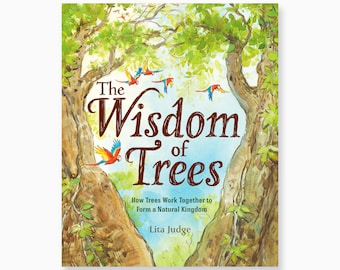 The Wisdom of Trees, Signed Picture Book by Lita Judge, * can be personalized