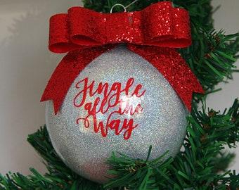 Jingle All The Way Glitter Christmas Ornament