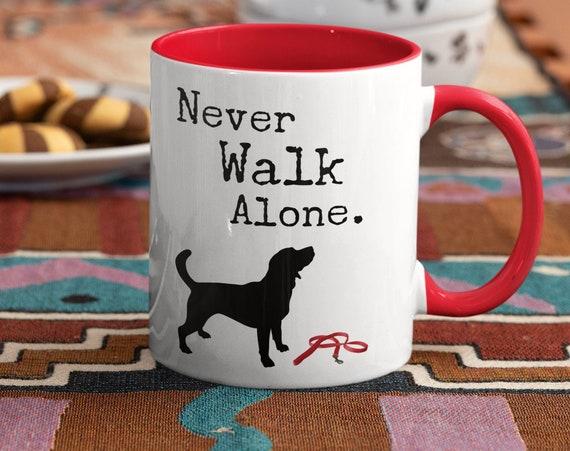 Never Walk Alone Dog Lover Mug
