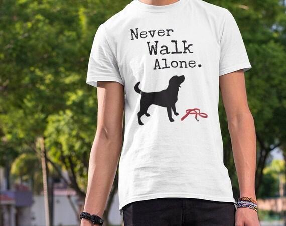Never Walk Alone Dog Lover T-Shirt