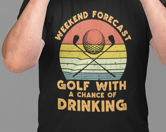 Weekend Forecast Golf with a Chance of Drinking T-Shirt