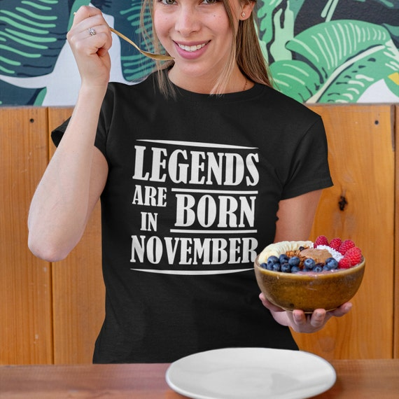 Legends are Born in November Shirt