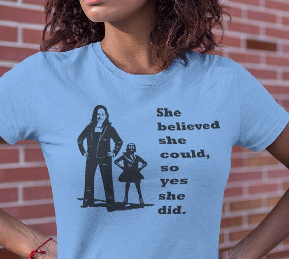 Kamala and Fearless Girl She Believe She Could T-Shirt