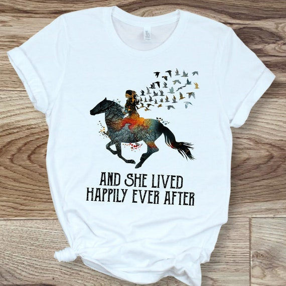 And She Lived Happily Ever After Horse Lover T-Shirt
