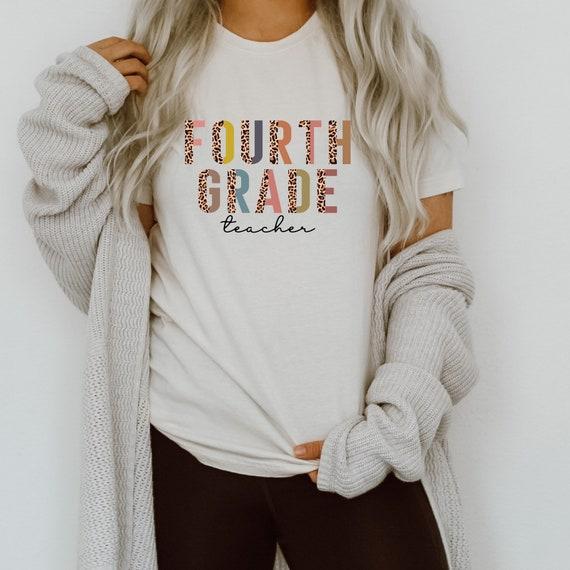 Fourth Grade Teacher T-Shirt