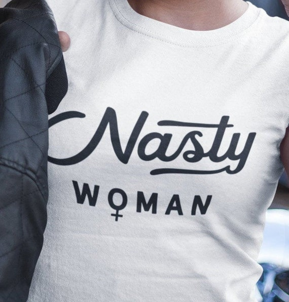 Nasty Woman Election Day T-Shirt