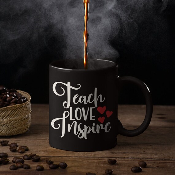 Teach Love Inspire Teachers Coffee Mug
