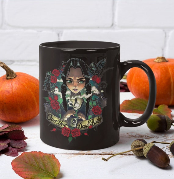 Wednesday Addams Over Your Dead Body Collection Coffee Mug