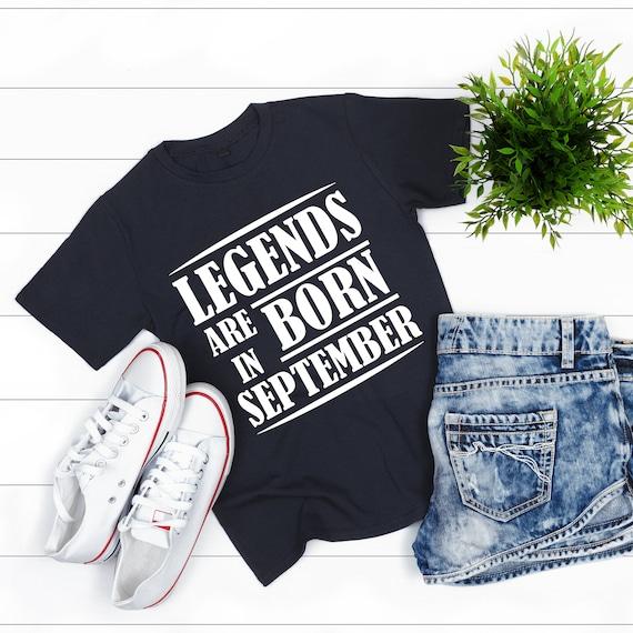 Legends are Born in September Shirt, September Birthday T-Shirt