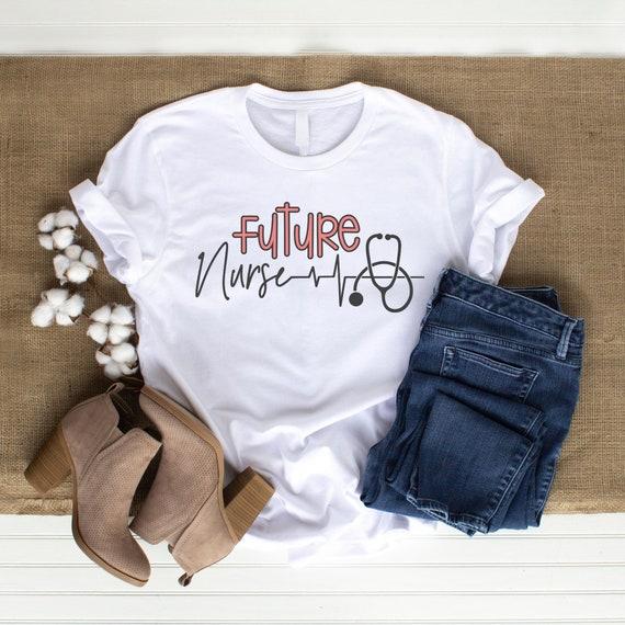 Future Nurse Shirt, Future Nurse Gift