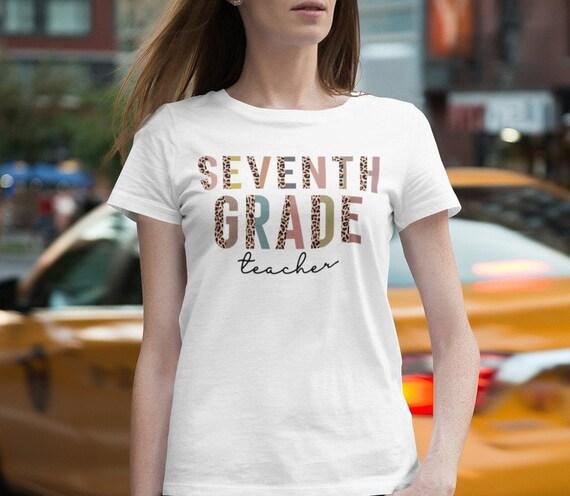 Seventh Grade Teacher T-Shirt