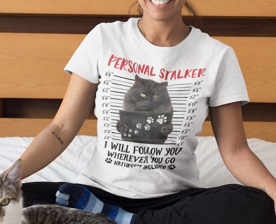 Personal Stalker Funny Cat Mugshot T-Shirt