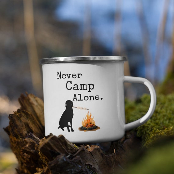 Never Camp Alone Camping Mug