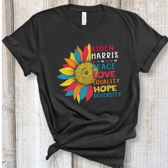 Biden Harris Peace Love Equality Hope Diversity T-Shirt