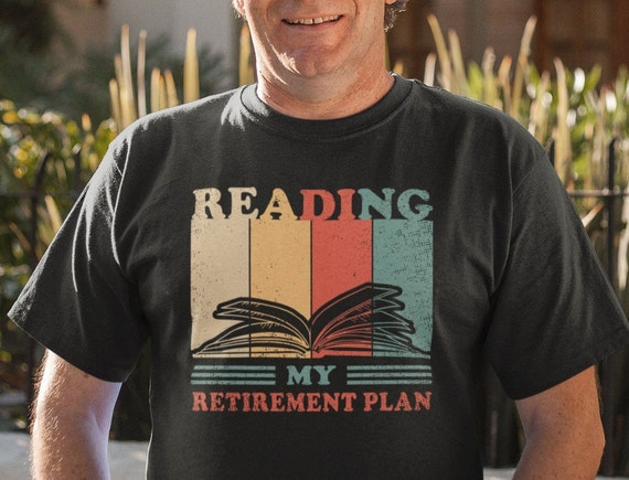 Reading is My Retirement Plan