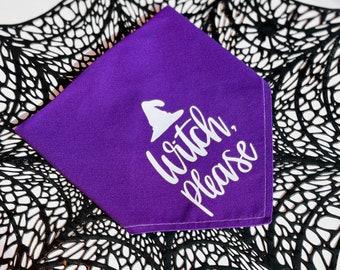 Halloween Bandana | Witch Bandana | Witch Please | Witchy | Dog Halloween | Dog Bandana | Halloween for Pets | Witch Dog | Spooky Season