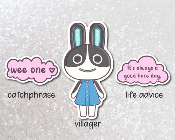 acnh villager daisy animal crossing vinyl sticker new horizons catchphrase life advice favorite quote waterproof