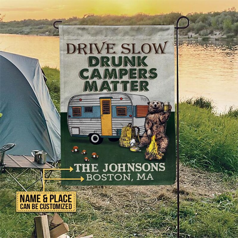 Gearhuman – Camping Flag Custom Name Flag Drive Slow Drunk Campers