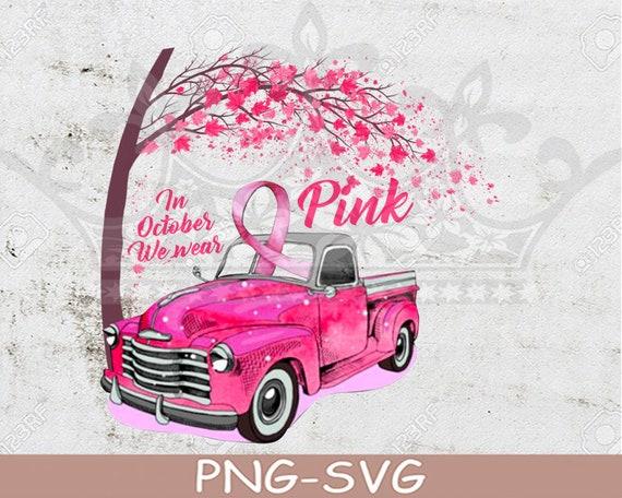 In October We Wear Pink Breast Cancer Awareness Car Truck Ribbon PNG SVG File Download