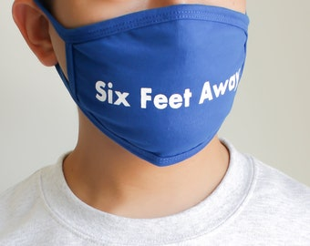 Six Feet Away Face Mask - Face Covering - Stay Away Mask! (Buy 5+ Save 25%)