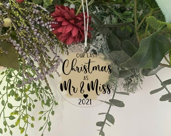 Acrylic Personalised Last Christmas as Mr & Miss Wedding Decoration Engagement Bauble