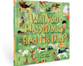 Will You Help Doug Find His Dog? - Children's Picture Book
