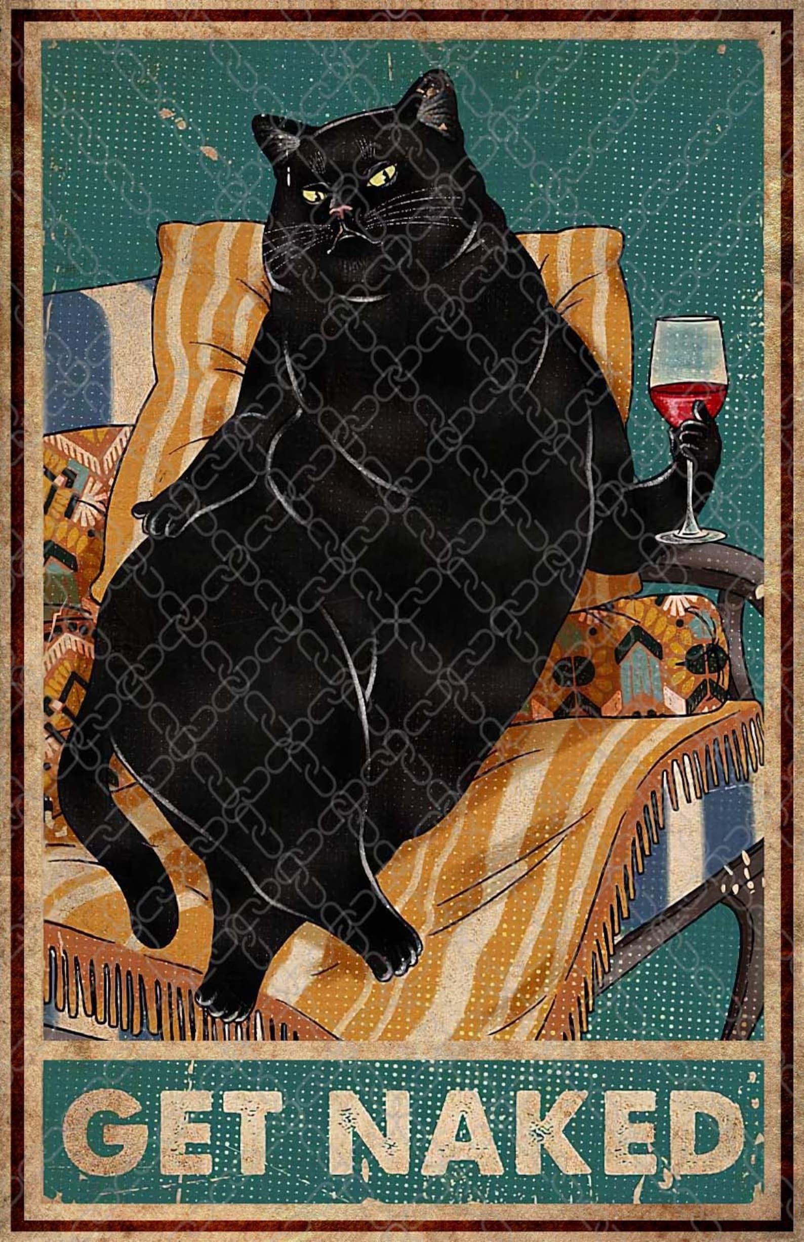 Get Naked Poster Black Cat Poster Retro Cat Wall Art Cat