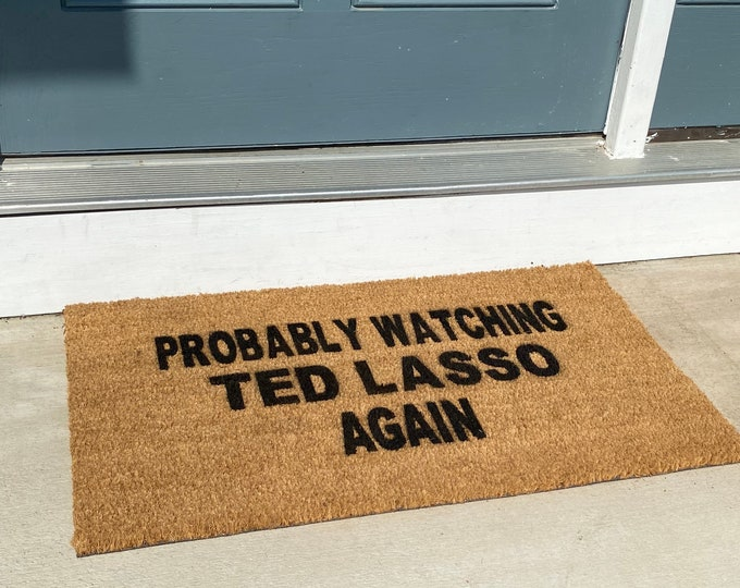 Fathers Day Gift- Ted lasso-funny doormat- roy Kent- Apple TV-housewarming gift- man cave decor