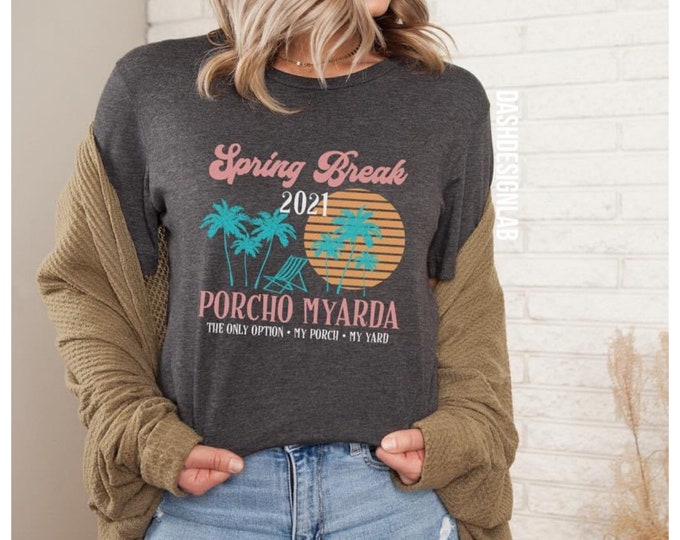 Spring Break- staycation- funny graphic tee- travel tee- funny gift