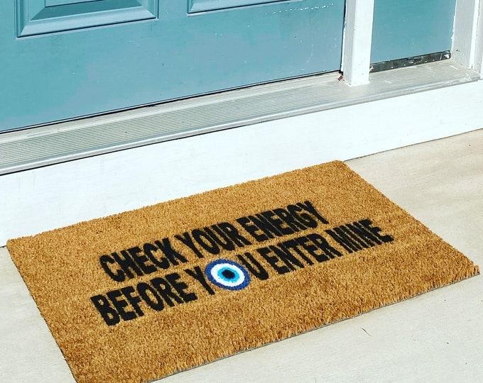 Check your energy door mat, Modern evil eye, Protect your energy, Good Vibes Doormat