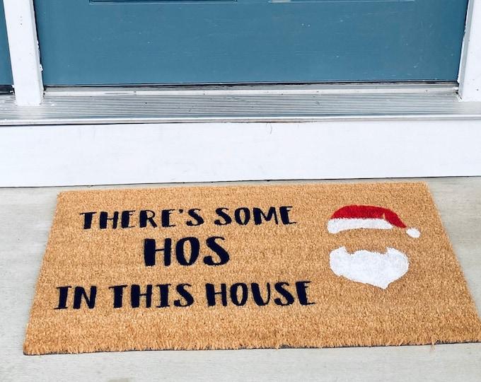 There's some HOs in this house!