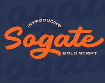 Sogate - Bold Script, Bold Script, Logo Font, Logotype, Baseball Font, Basketball Font, Hipster Font, Calligraphy Font, 60s Font,