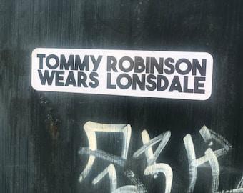 Tommy Robinson Wears Lonsdale Sticker