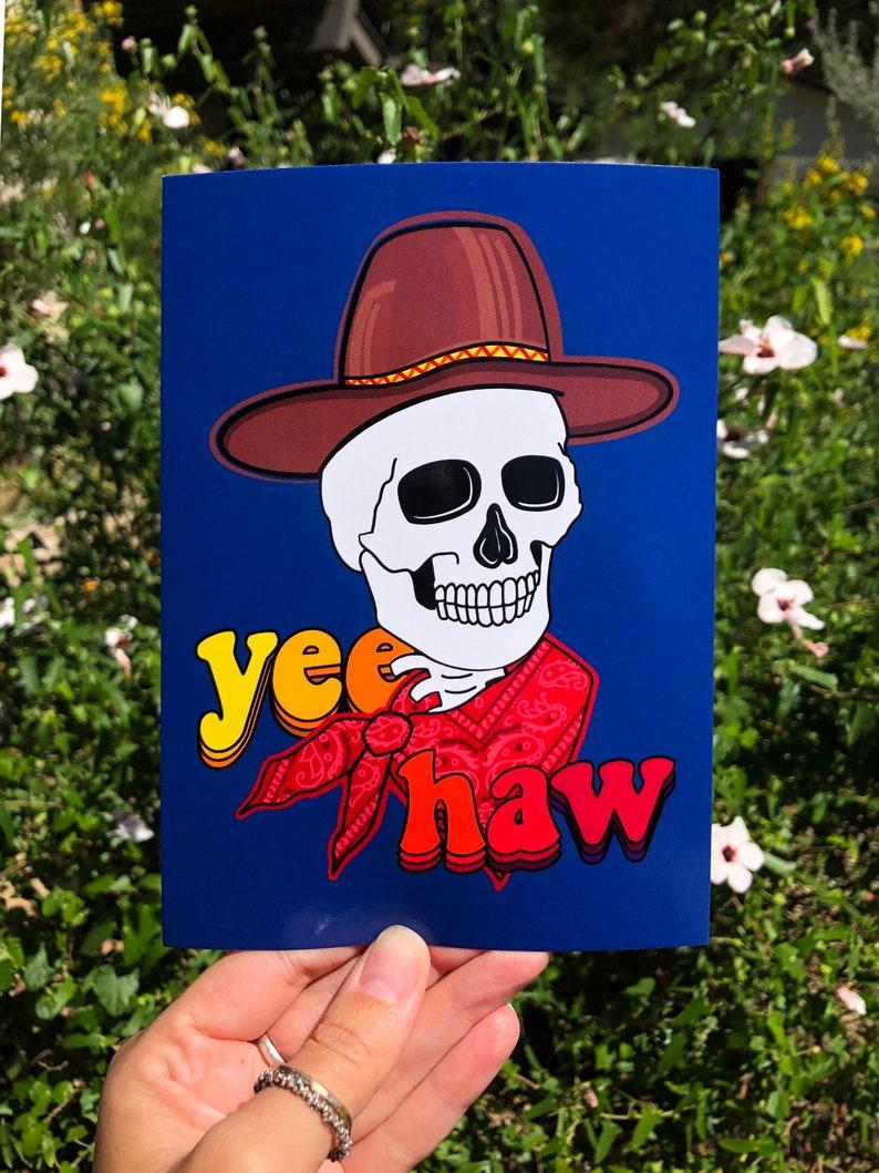 Yee-Haw Cowboy Skeleton Postcard Glossy 5 x 7