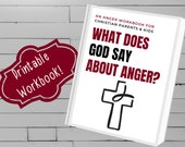 Anger Management - Christian Workbook Printable for Parents and Kids with Bible Verses