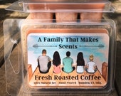 Fresh Roasted Coffee Wax Melts- 100 % Natural Soy - Eco-Friendly - Hand-Poured - Scented Wax Tarts-  From Our Family To Yours.