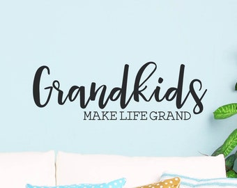 Grandparent decor - Home Decor Grandkids Make Life More Grand Vinyl Decal for your wall mirror etc board window