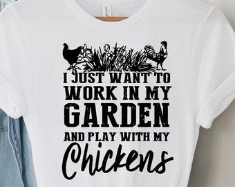 Work In My Garden And Play With My Chickens Hoodie Backyard Chickens Chicken Lady Shirt Gardening Shirt Chicken Gift Ideas