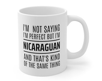 Nicaraguan black tumbler Nicaragua Gift Nicaraguan Tumbler I/'m not perfect but I am Nicaraguan and that/'s kind of the same thing