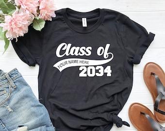 Graduation Class of Personalized T-Shirt, Class Of 2034, Graduation T Shirts, School Shirts, Fun Tees, T Shirts for Women, T Shirts for Men