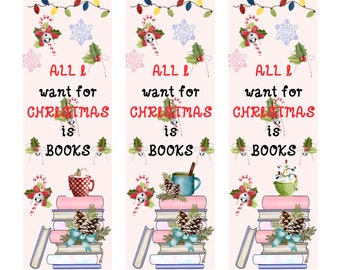 All I Want for Christmas is Books Holiday Bookmark