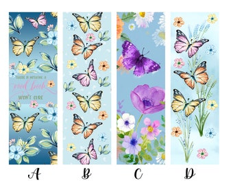 There is Nothing a Good Book Won't Cure Butterfly Floral Individual or Complete Set of Book Lover Bookmarks * Reading * Books