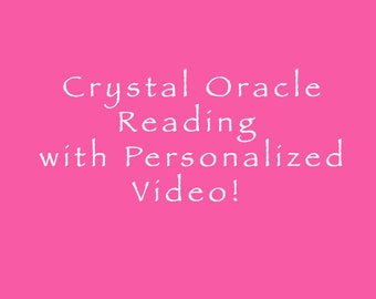Crystal Oracle Guidance Reading with a Personalized Video